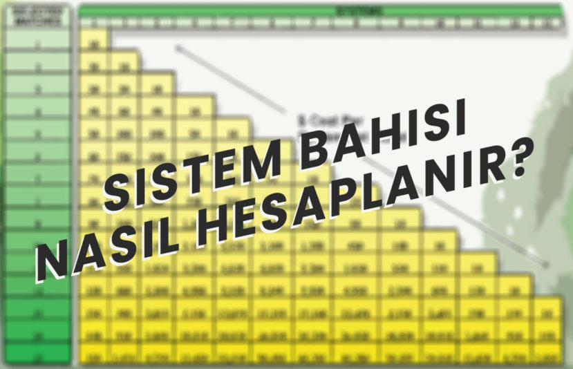 Sistem Bahisi Nasıl Hesaplanır?